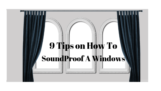 How to SoundPproof a Window