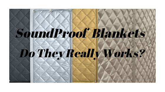 SoundProof Blankets do they really work