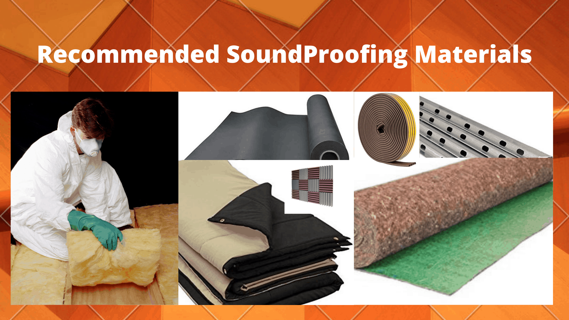 Best soundproofing materials